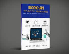 Photoshop4you tarafından Create a Front Book Cover Image about Blockchain Technology & Business için no 23
