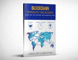 Photoshop4you tarafından Create a Front Book Cover Image about Blockchain Technology & Business için no 54