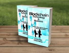 #33 for Create a Front Book Cover Image about Blockchain Technology & Business af sangma7618