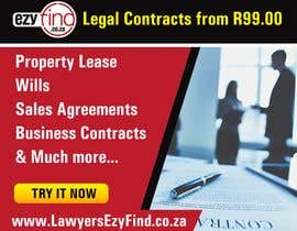 Nro 5 kilpailuun Gif animated advertisement banner google, fb, IG all sizes & approved format / sizes.   Advertisement Content: Legal Contracts from R99.00  Property Lease Wills Sales Agreements Business Contracts & Much more www.LawyersEzyFind.co.za käyttäjältä ruzenmhj