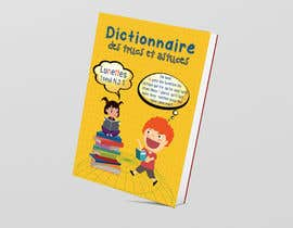 #35 for Cover of a dictionnary for kids by tahmidula1