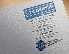 Nro 12 kilpailuun easy gym etiquette sign käyttäjältä HabibAhmed2150