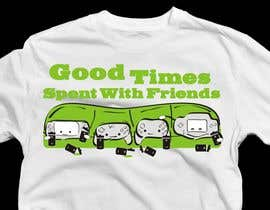 nº 11 pour Gaming theme t-shirt design wanted – Good Times Spent with Friends par WintryGrey
