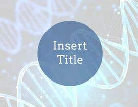#4 para Synthetic Biology Presentation Template de zaslagalicu12