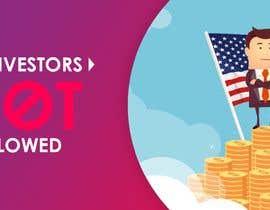 #36 для US Investors Not Allowed від designerayazbd