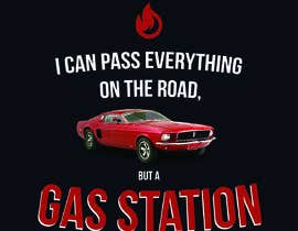 #13 for I Can Pass Everything But A Gas Station Tee Shirt by muhammadalimam