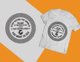 #7 cho Design a T-Shirt - The World The Way You See bởi CreativeRajon