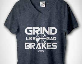 KazuLyne tarafından Grind Like Bad Brakes Mock up T-shirts için no 2