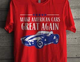 #6 for Make American Cars Great Again Tee Shirt af simrks