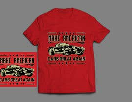 #39 for Make American Cars Great Again Tee Shirt af rony333