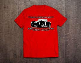 #25 for Make American Cars Great Again Tee Shirt by mahbur4you