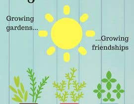 #5 for CREATE A FUN SIGN FOR MY GARDEN CLUB. af andreaHR1