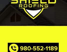 Nro 21 kilpailuun Yard Sign Shield Roofing käyttäjältä Tasnubapipasha