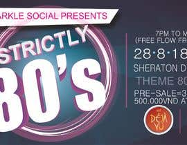 #14 untuk design ticket and roll up banner for an 80's themed party oleh Muhammadkutama
