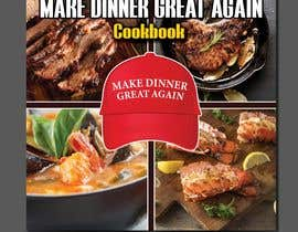 #10 for Make Dinner Great Again - Cookbook Cover Contest by masudrana593
