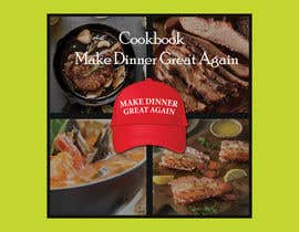 #45 for Make Dinner Great Again - Cookbook Cover Contest by sahadathossain81