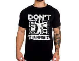 nº 32 pour Gym T-shirt Design par feramahateasril