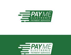 #4 for I need a logo design for payment services company. Name: PAY ME ELECTRONIC PAYMENTS SERVICES by Aymancre