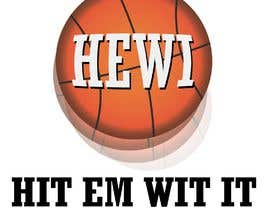 #3 untuk Would like logo to incorporate something with basketball in it. The name I would like to have with it is Hit Em Wit It and HEWI. I have attached an older logo with the name that I would like to have with the logo. oleh emmyjames