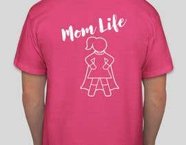 "#5 para Design a line of ""Mom Life"" screen printed tees and apparel for a women's clothing boutique. por eyzahaini"