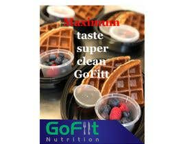 #39 untuk Poster design for Healthy meal Prep called 'GoFiit Nutrition' £10 per poster between 2-5 required maybe more oleh MehediAron