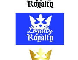 "#4 untuk Same crown or original crown with the words ""LOYALTY IS ROYALTY"" beside it. oleh danettelinde"