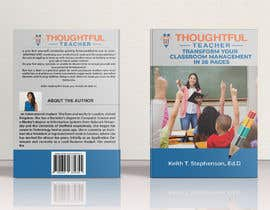 nº 45 pour Thoughtful Teacher Book Cover and Rear Page par DesinerBD