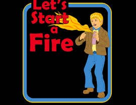 "#10 for graphic design - retro cartoon illustration - ""lets start a fire"" by imperartor"