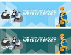 #116 untuk Project report banner oleh htmlsafayet