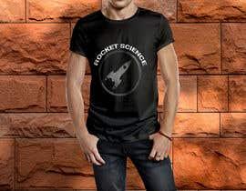 nº 66 pour Rocket Science Graphic T-Shirt Design par SajeebRohani