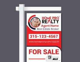 #63 for DESIGN A FOR SALE SIGN FOR A REAL ESTATE COMPANY by nayangazi987