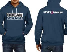 nº 54 pour Break Cancer Hoodie par FARUKTRB