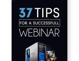 "#2 untuk E-Book Cover for ""37 Tips for a Successful Webinar"" oleh syedanooshxaidi9"