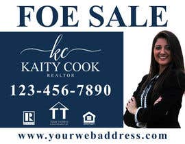 "#26 for Design My Real Estate Agent ""FOR SALE"" Sign by joney2428"