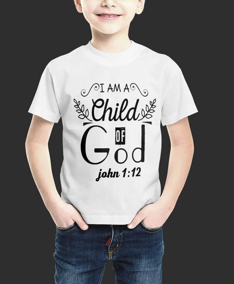 "Penyertaan Peraduan #77 untuk ""I am a Child of God - John 1:12"" - Tshirt Design for Baby, Toddlers, Little Boy and Little Girl"