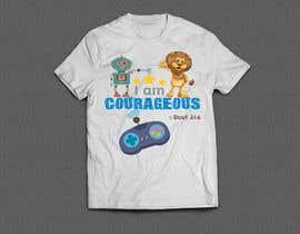 "#77 para ""I am Courageous. Deut 31:6"" - BOYS Tshirt Design por maan456"