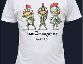 """#12 para """"I am Courageous. Deut 31:6"""" - BOYS Tshirt Design por apolloart2018"""