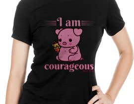 "#56 for ""I am Courageous. Deut 31:6"" - GIRLS Tshirt Design af gmsuruj001"