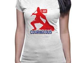 "#46 para ""I am Courageous. Deut 31:6"" - GIRLS Tshirt Design de nazmussakibpolas"