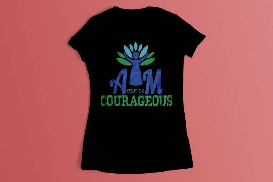 "Konkurrenceindlæg #59 for ""I am Courageous. Deut 31:6"" - GIRLS Tshirt Design"