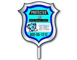 "NazMalik004 tarafından Design a ""protected by"" sign for out security company için no 27"