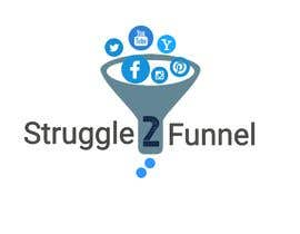 """#28 for Design a logo for """"Struggle to Funnel"""" by skumar61084"""