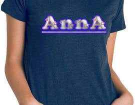 "#117 untuk I need to design a T-shirt carting ""ANNA"" name, am attaching the definition style as an option but you don't have to use it. But you have to use the attached mock-up oleh hasembd"