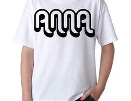 "#127 untuk I need to design a T-shirt carting ""ANNA"" name, am attaching the definition style as an option but you don't have to use it. But you have to use the attached mock-up oleh MohammadPavel"