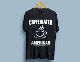 Nro 58 kilpailuun Design a Great T-Shirt for Us - Guaranteed Contest käyttäjältä Proshantomax