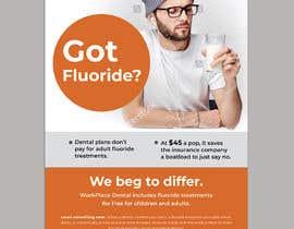 #68 untuk Got Fluoride Flyer oleh darbarg