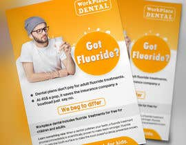 #98 untuk Got Fluoride Flyer oleh hafizurqrahman