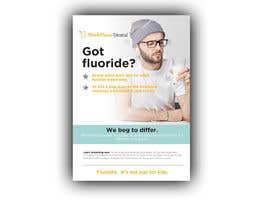 #33 untuk Got Fluoride Flyer oleh pipra99