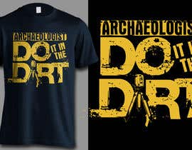 #71 untuk Creative Archaeology T-Shirt/Tanktop/Hoodie Design Contest! oleh erwinubaldo87