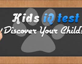 sadmannoorsami tarafından Banner Ad Design for Kids IQ Test Center - Winner Gets $100 için no 46